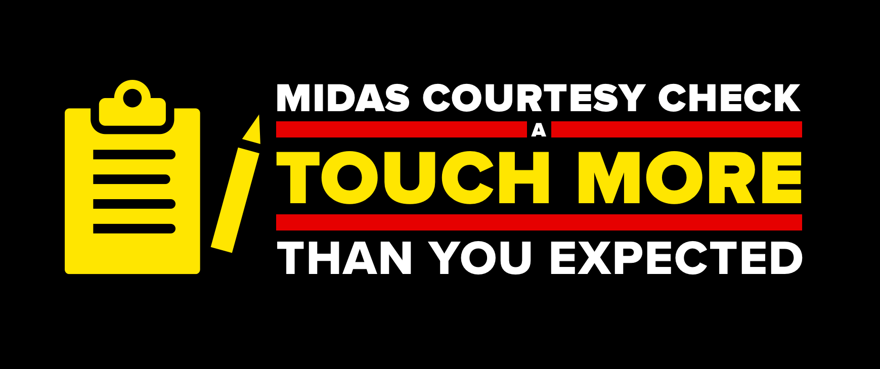 Midas Courtesy Check. A touch more than you expected.