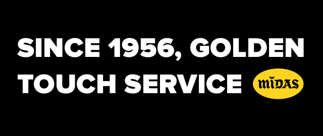 Since 1956, golden touch service Midas.