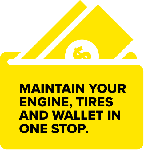 Maintain your engine, tires, and wallet in one stop
