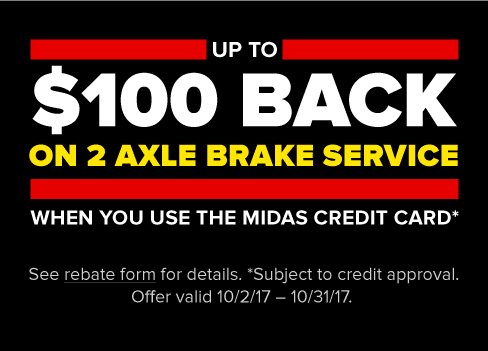 Get a $100 Prepaid Visa Card on Brakes when you use the Midas Credit Card