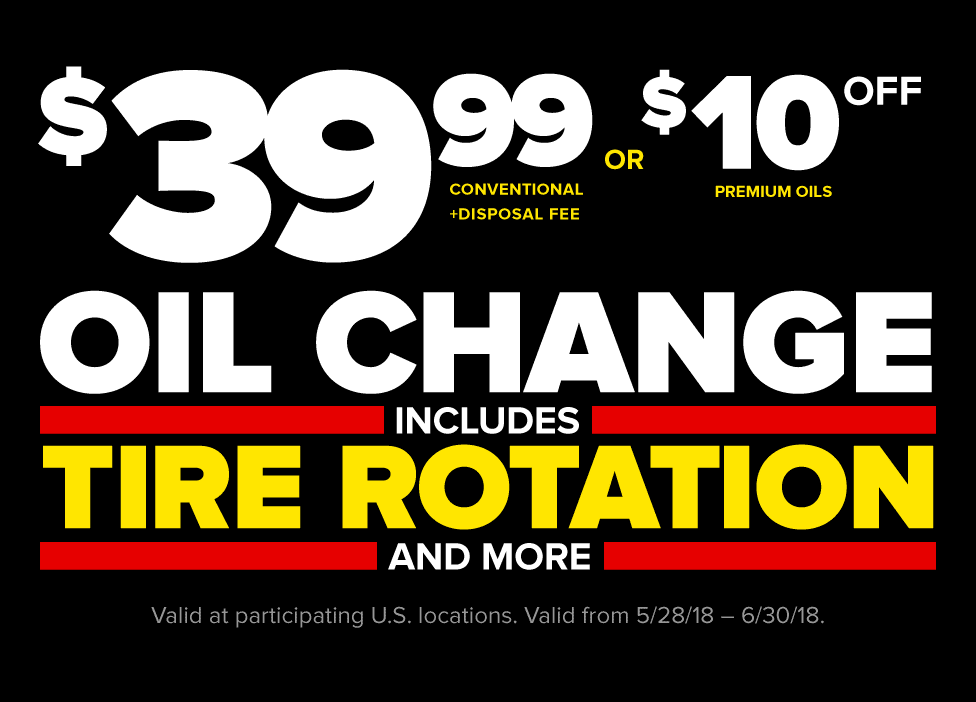 $39.99 conventional oil change plus disposal fee or $10 off premium oils. Includes tire rotation and
