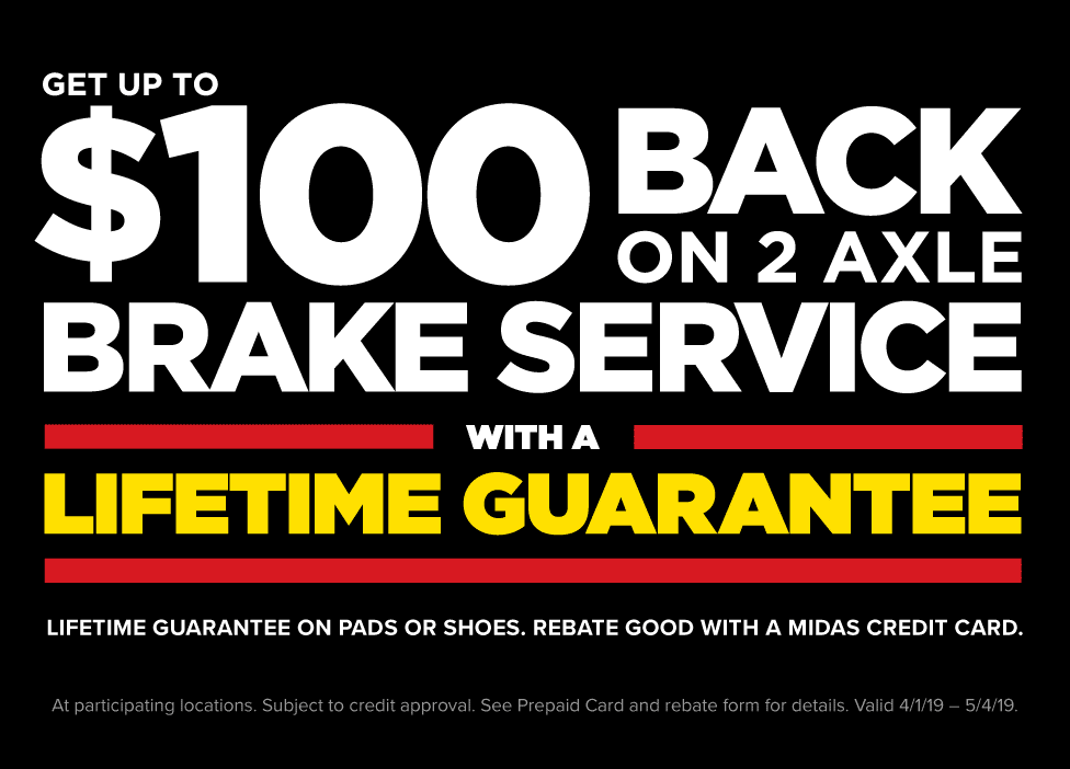 Get up to $100 back on 2 axle brake service with a lifetime guarantee on pads or shoes. Rebate good