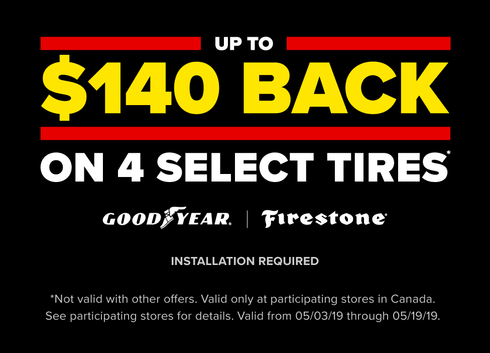Up to $140 off on four select Goodyear or Firestone tires. Installation required. Valid from 05/03/1