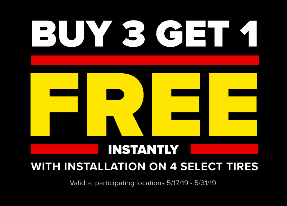 Buy 3 Get 1 Free Instantly with Installation on 4 select Sumitomo Tires. Valid 5/17/19-5/31/19.