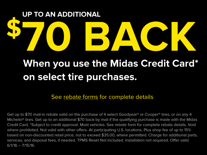 Up to an additional $70 when using the Midas Credit Card